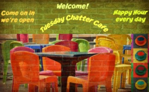 TuesdayChatterCafe